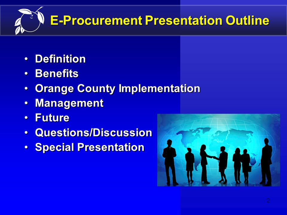 Orange County E-Procurement Initiatives January 8, 2007