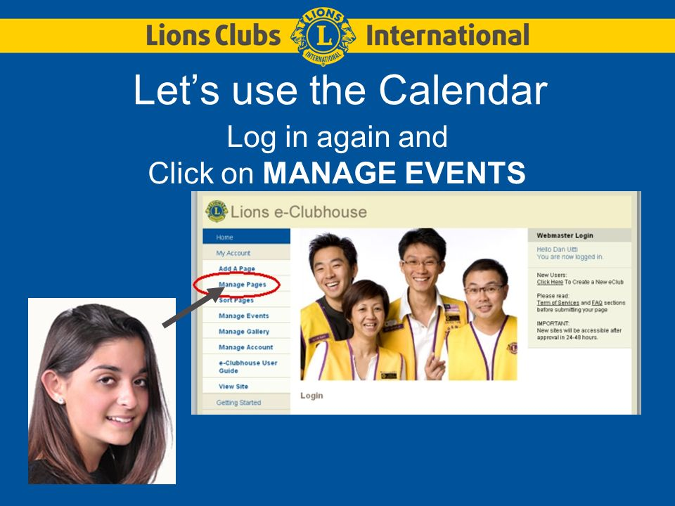 Lets use the Calendar Log in again and Click on MANAGE EVENTS