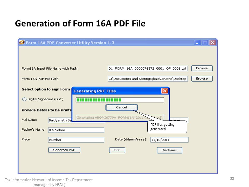 Generation of Form 16A PDF File 32 Tax Information Network of Income Tax Department (managed by NSDL) PDF files getting generated