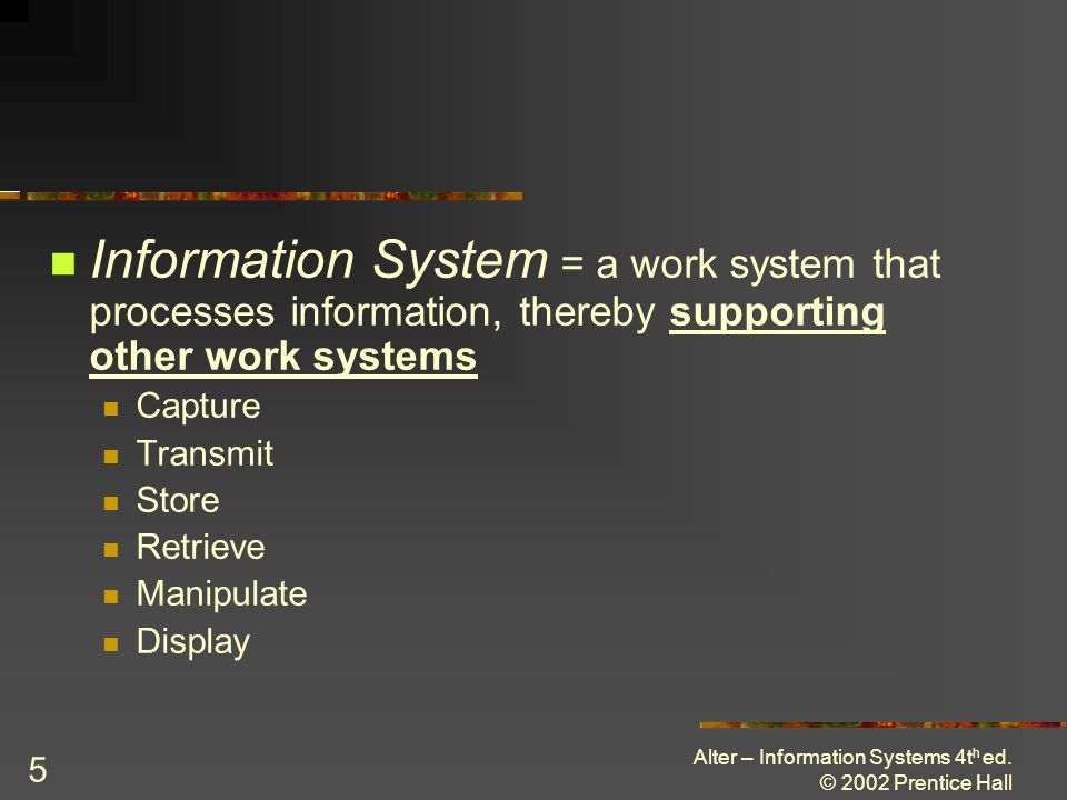 Alter – Information Systems 4t h ed.