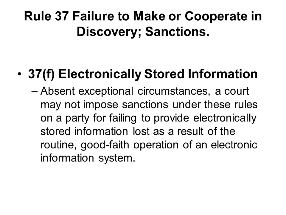 Rule 37 Failure to Make or Cooperate in Discovery; Sanctions.