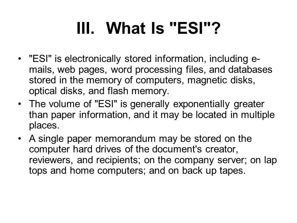 III.What Is ESI .