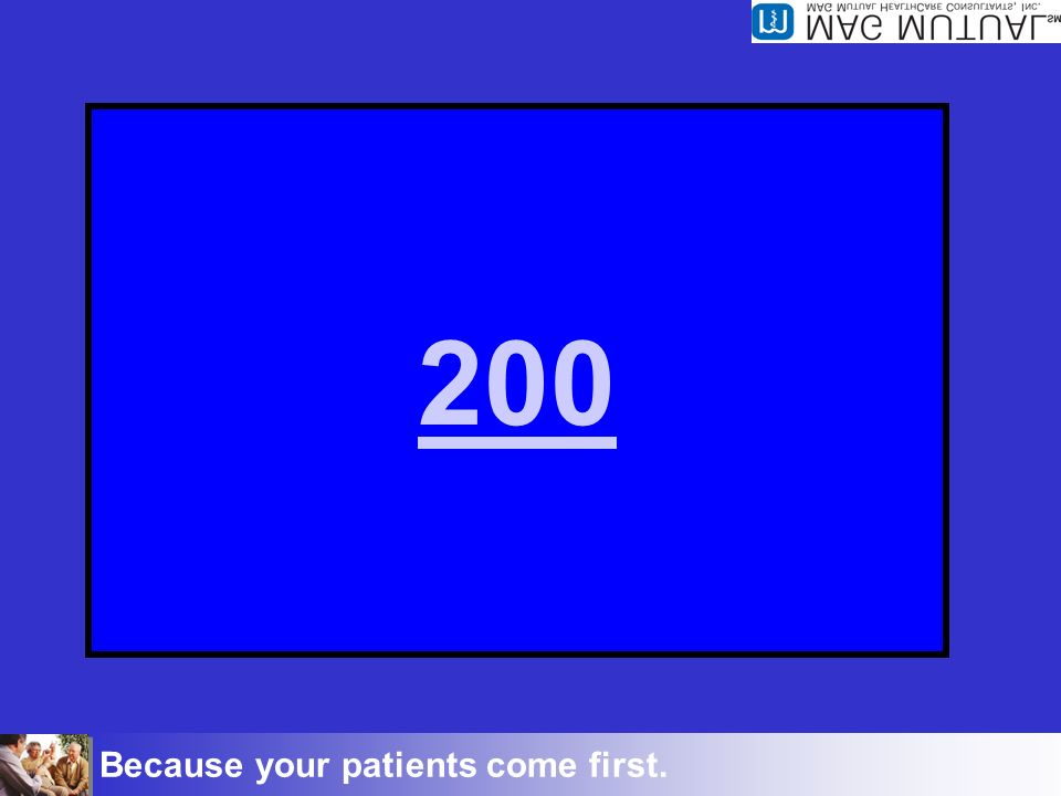 Because your patients come first. Inpatient 200 The proper way to code when Dr.