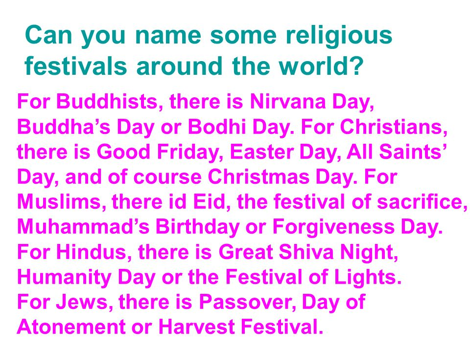 Can you name some religious festivals around the world.