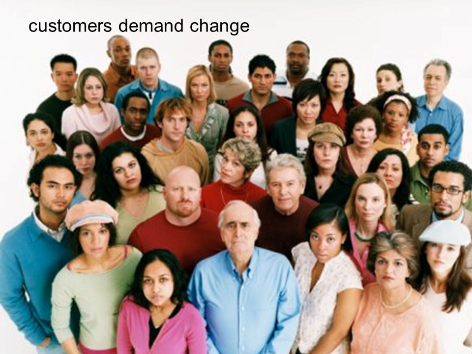 customers demand change