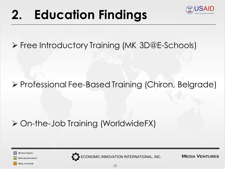 2.Education Findings Free Introductory Training (MK Professional Fee-Based Training (Chiron, Belgrade) On-the-Job Training (WorldwideFX) -5-