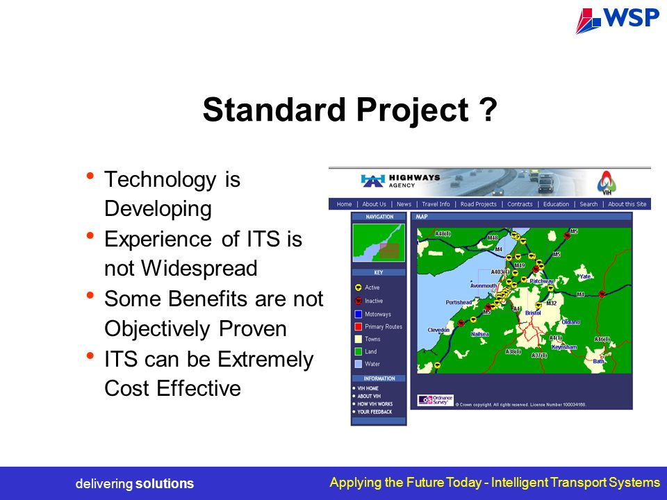 delivering solutions Applying the Future Today - Intelligent Transport Systems Standard Project .