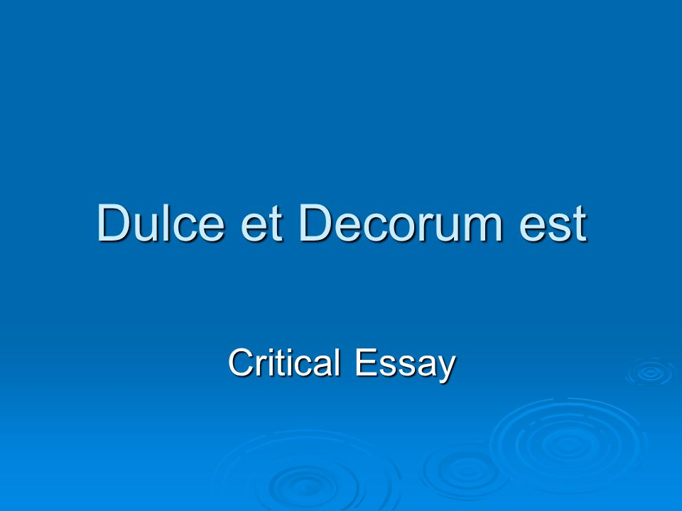 Good Thesis Statement Examples For Essays  Dulce Et Decorum Est Critical Essay What Is The Thesis Of A Research Essay also Sample Proposal Essay Dulce Et Decorum Est Critical Essay Task In The Poem Dulce Et  Frankenstein Essay Thesis