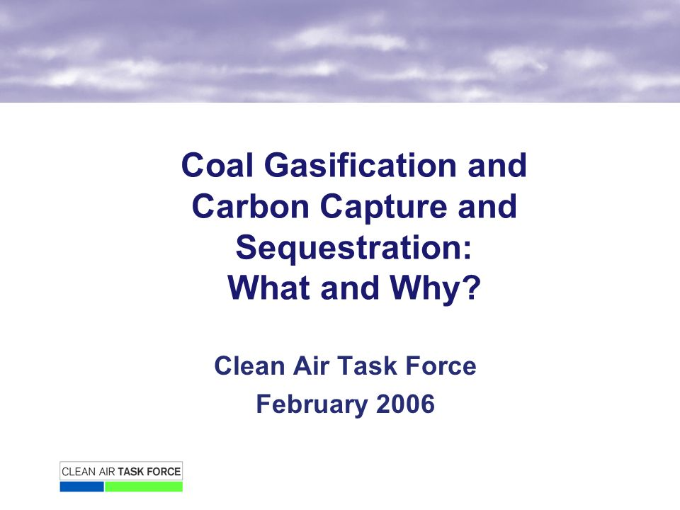 Coal Gasification and Carbon Capture and Sequestration: What and Why.