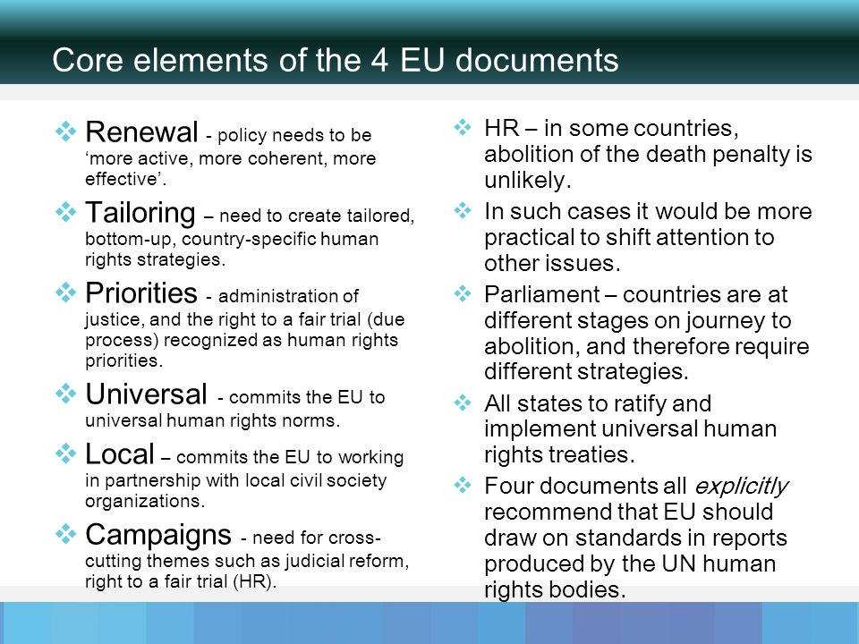 Core elements of the 4 EU documents Renewal - policy needs to bemore active, more coherent, more effective.