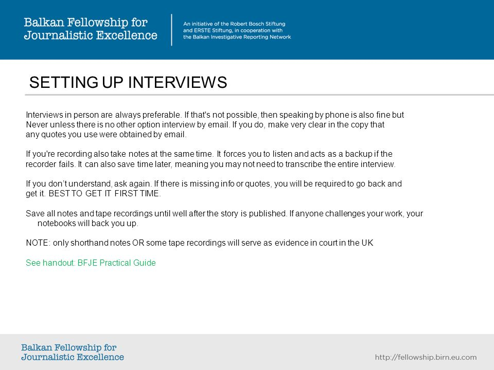 SETTING UP INTERVIEWS Interviews in person are always preferable.