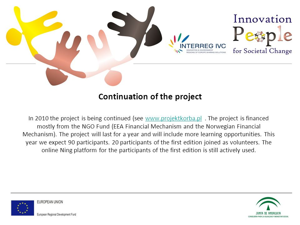 Continuation of the project In 2010 the project is being continued (see www.projektkorba.pl.