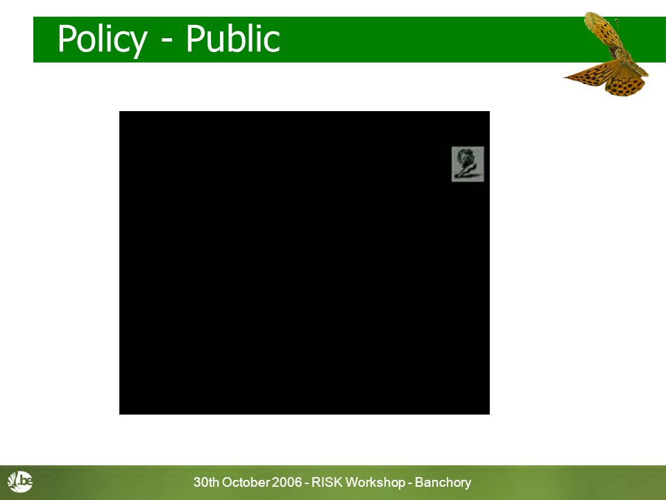 30th October RISK Workshop - Banchory Policy - Public