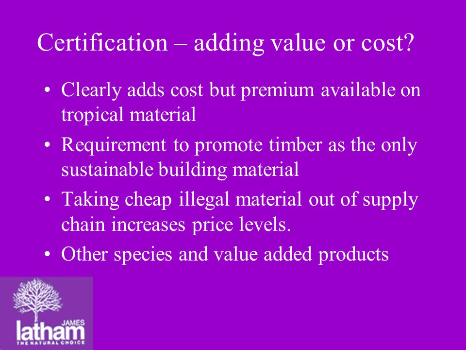 Certification – adding value or cost.