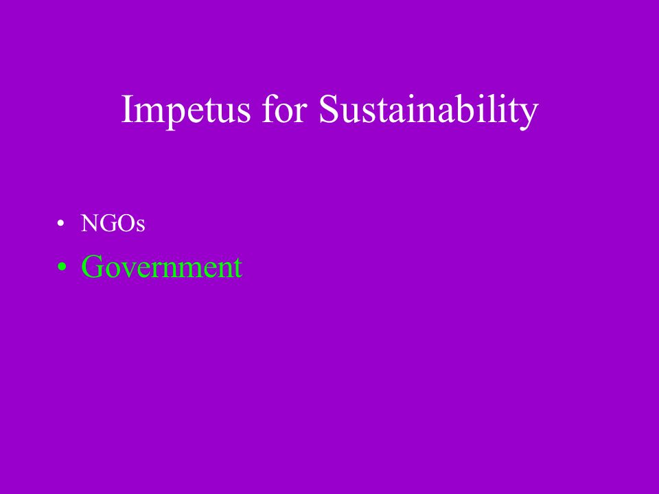 Impetus for Sustainability NGOs Government