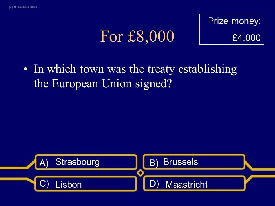 A)B) C)D) For £4,000 The French president Charles de Gaulle blocked the accession of which country twice in the 1960s.
