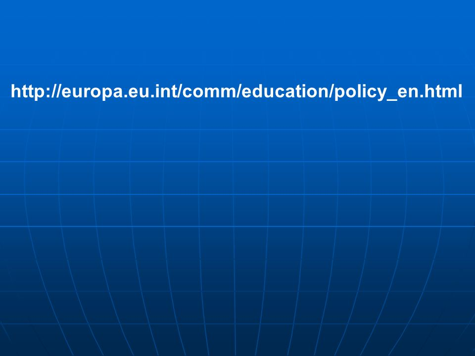 http://europa.eu.int/comm/education/policy_en.html