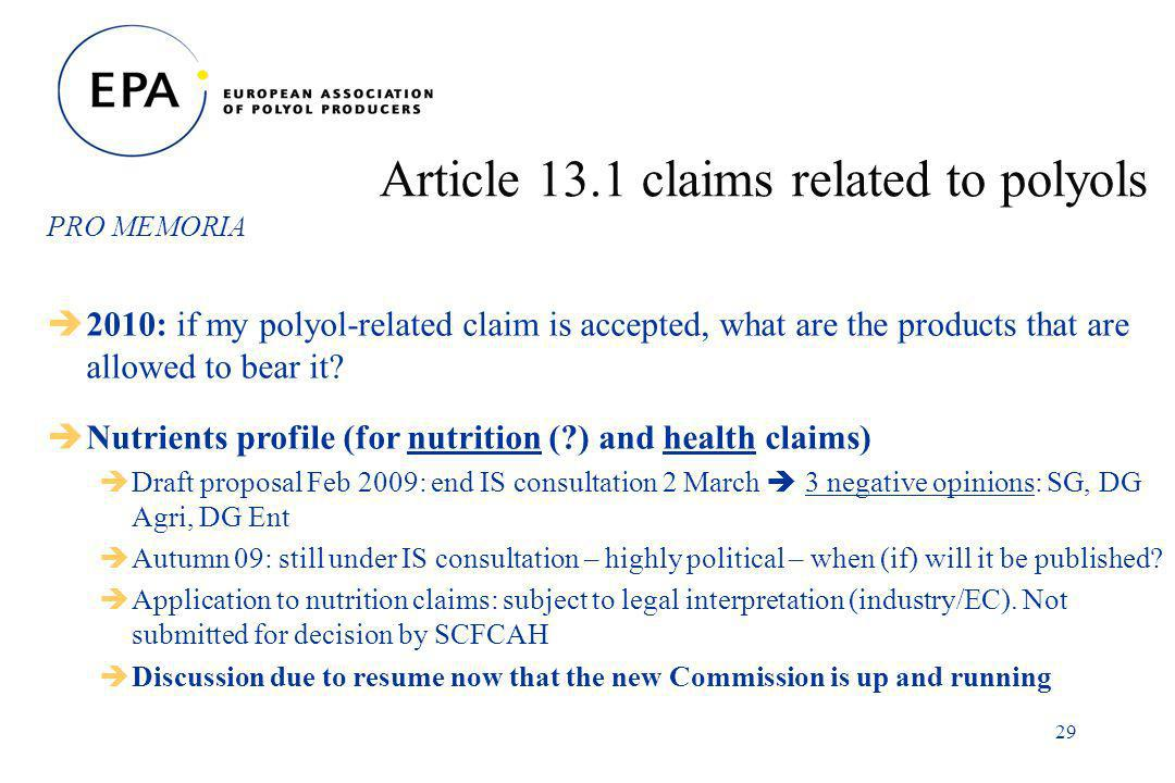 29 Article 13.1 claims related to polyols PRO MEMORIA 2010: if my polyol-related claim is accepted, what are the products that are allowed to bear it.