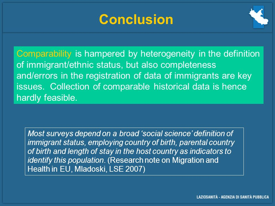 Conclusion Comparability is hampered by heterogeneity in the definition of immigrant/ethnic status, but also completeness and/errors in the registration of data of immigrants are key issues.