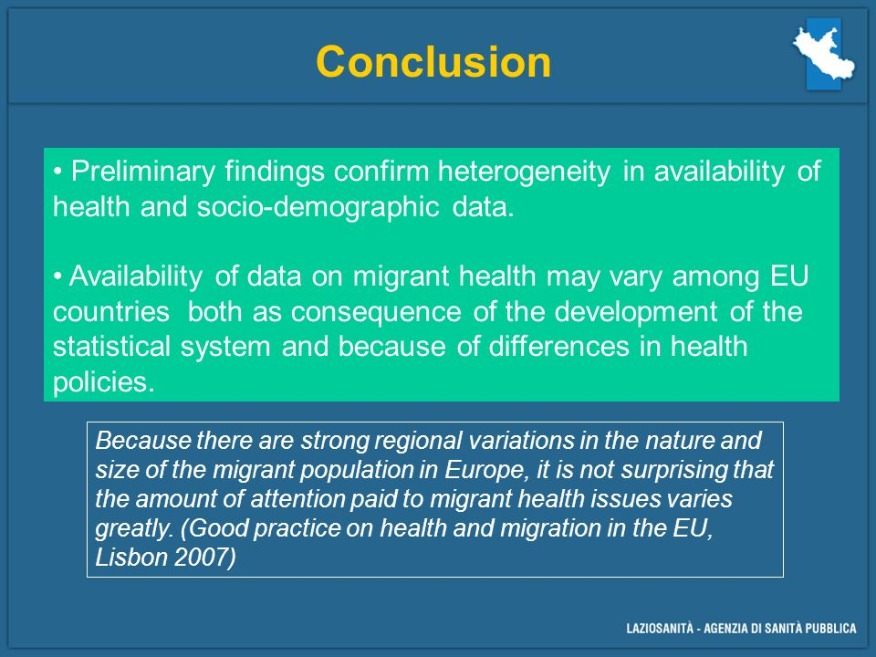 Conclusion Preliminary findings confirm heterogeneity in availability of health and socio-demographic data.