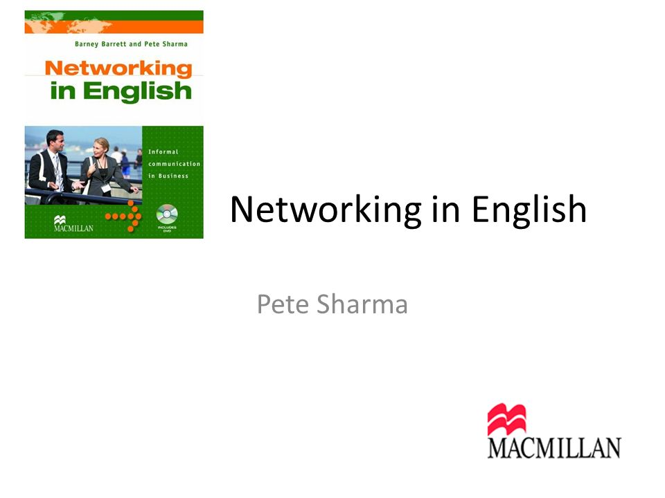 Networking in English Pete Sharma