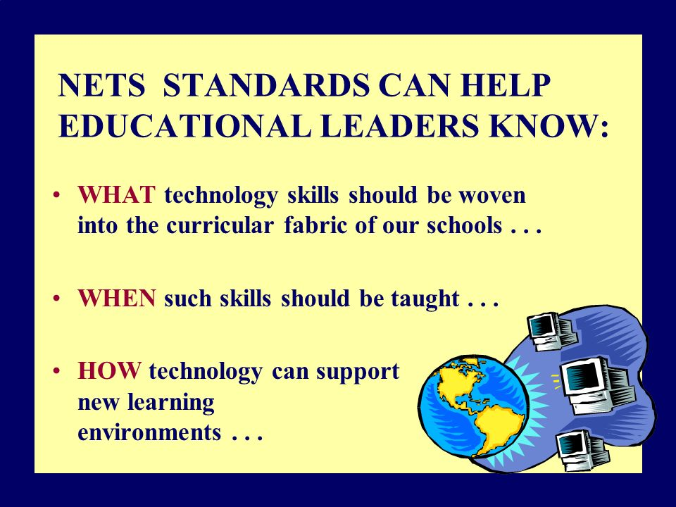 WHAT technology skills should be woven into the curricular fabric of our schools...