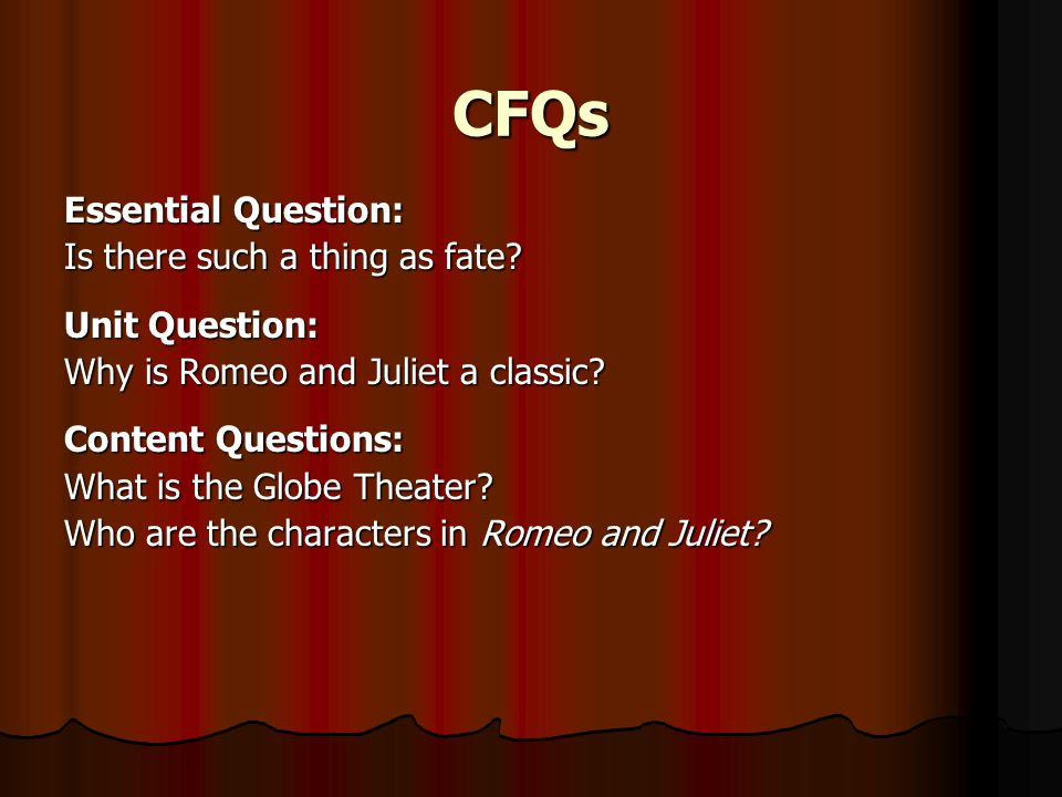 CFQs Essential Question: Is there such a thing as fate.