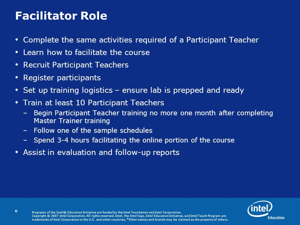 Programs of the Intel® Education Initiative are funded by the Intel Foundation and Intel Corporation.