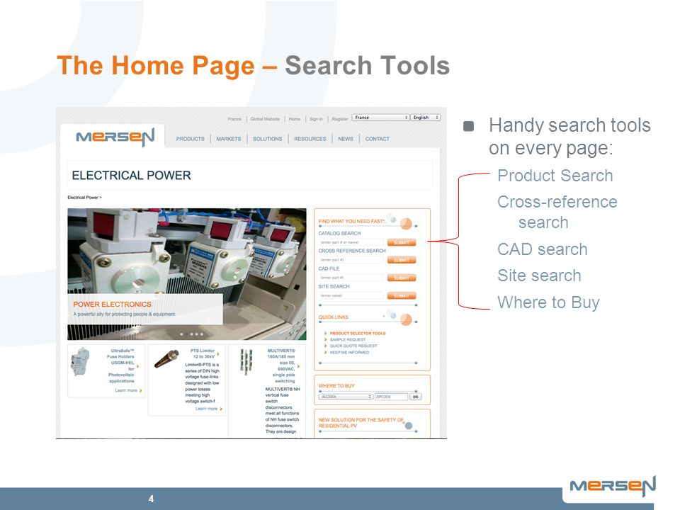 4 The Home Page – Search Tools Handy search tools on every page: Product Search Cross-reference search CAD search Site search Where to Buy
