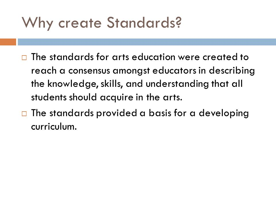 Why create Standards.