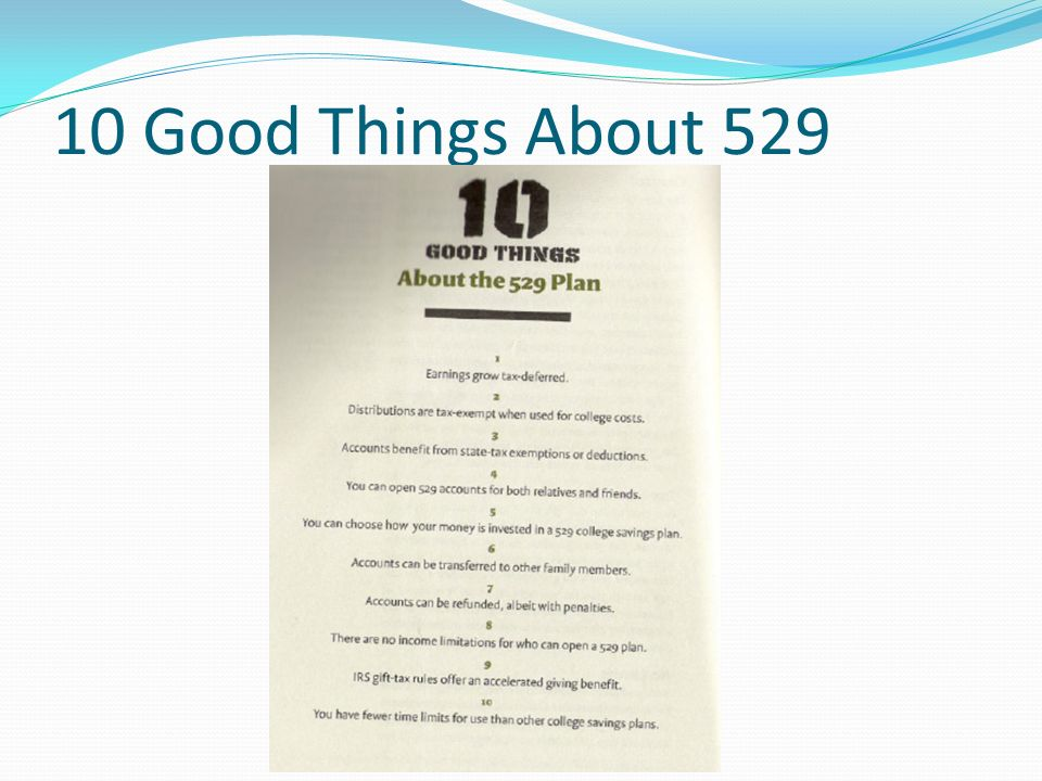 10 Good Things About 529