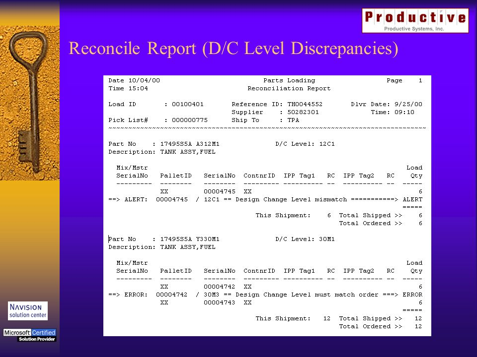 Reconcile Report (D/C Level Discrepancies)
