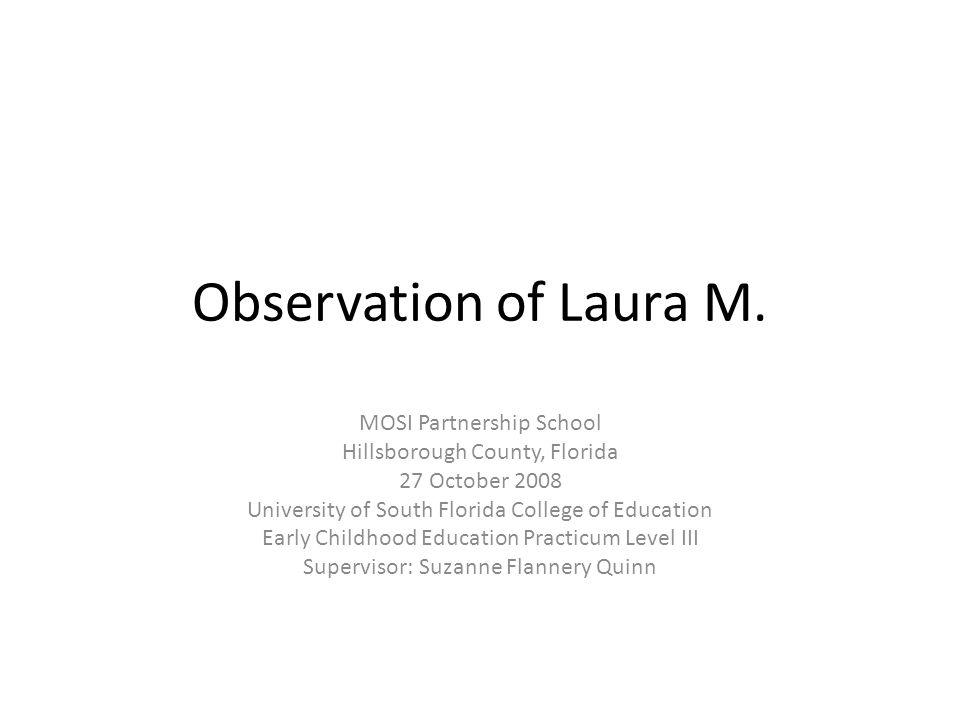 Observation of Laura M.