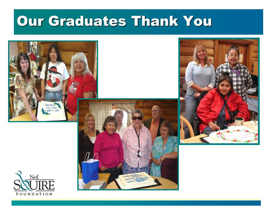Our Graduates Thank You