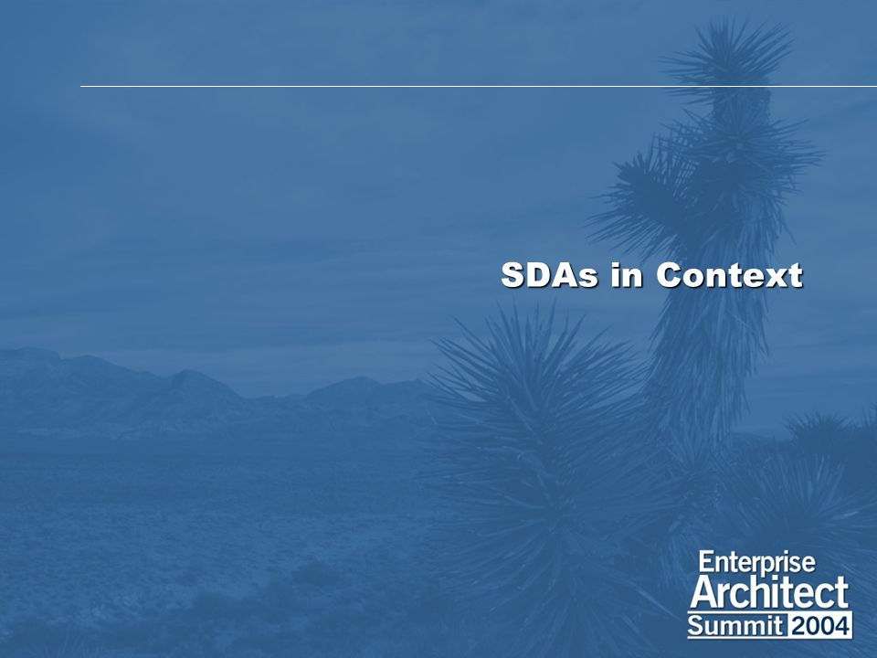 SDAs in Context