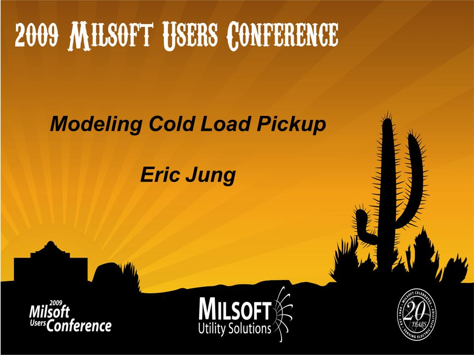Modeling Cold Load Pickup Eric Jung
