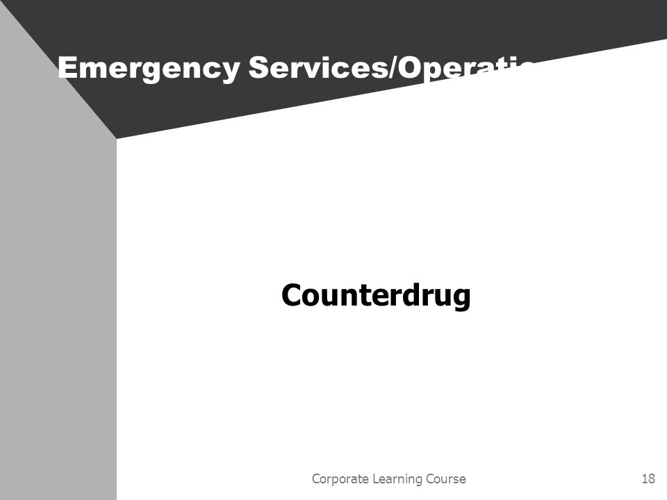 Corporate Learning Course18 Emergency Services/Operations Counterdrug