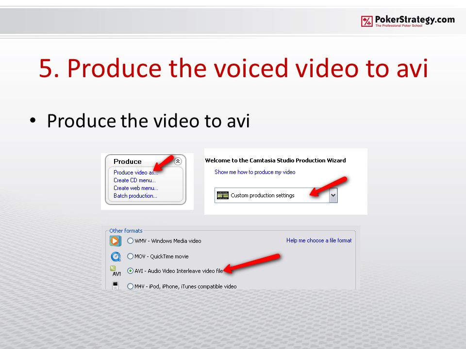 5. Produce the voiced video to avi Produce the video to avi