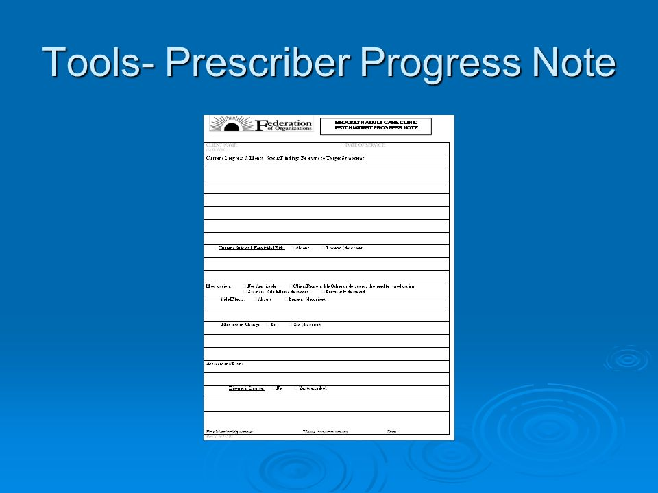 Tools- Prescriber Progress Note