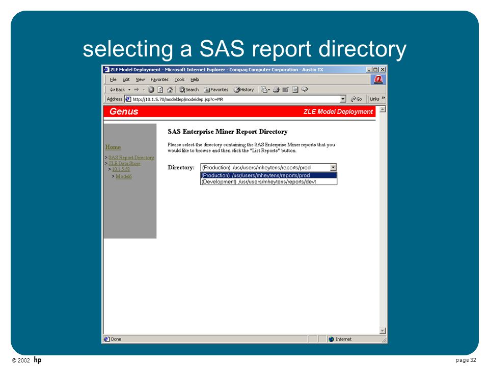 © 2002 page 32 selecting a SAS report directory
