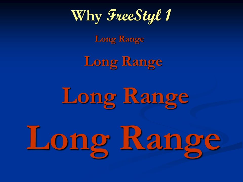 Long Range Why FreeStyl 1