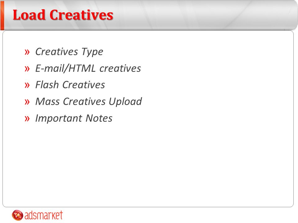 » Creatives Type »  /HTML creatives » Flash Creatives » Mass Creatives Upload » Important Notes