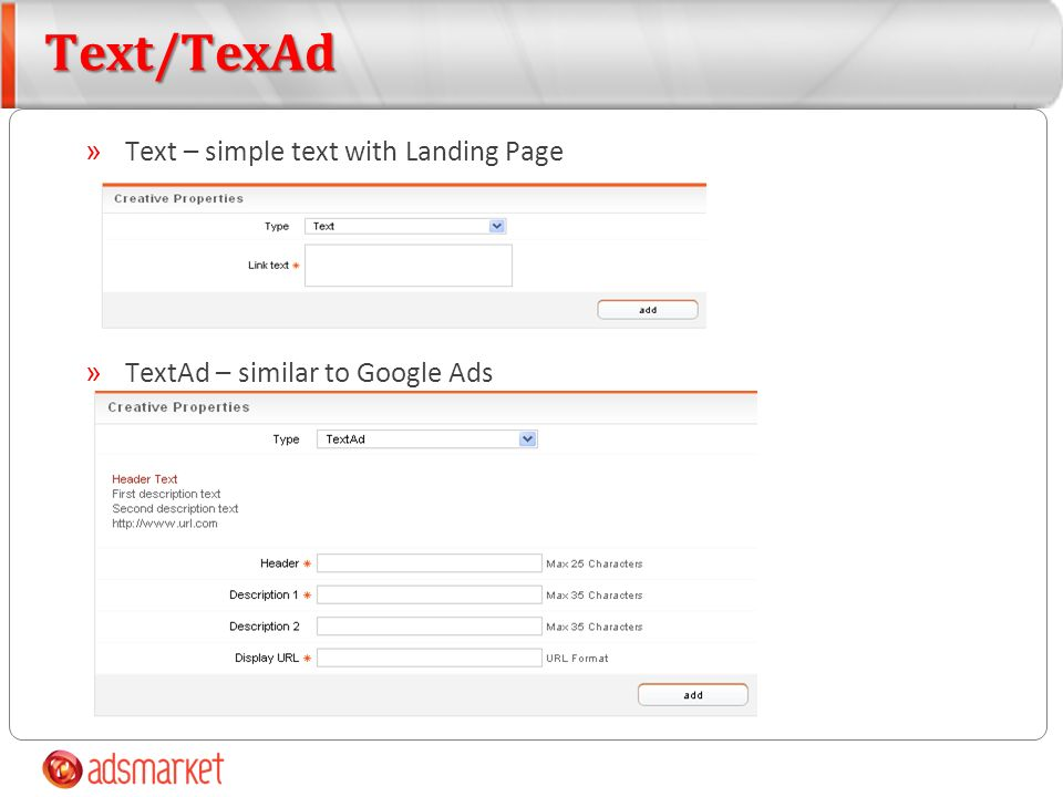 Text/TexAd » Text – simple text with Landing Page » TextAd – similar to Google Ads