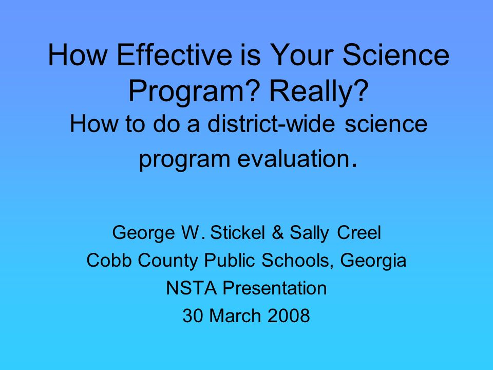 How Effective is Your Science Program. Really.
