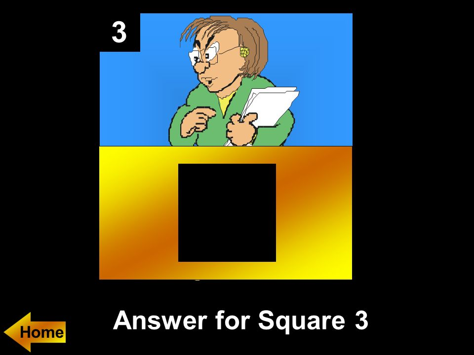 3 Answer for Square 3