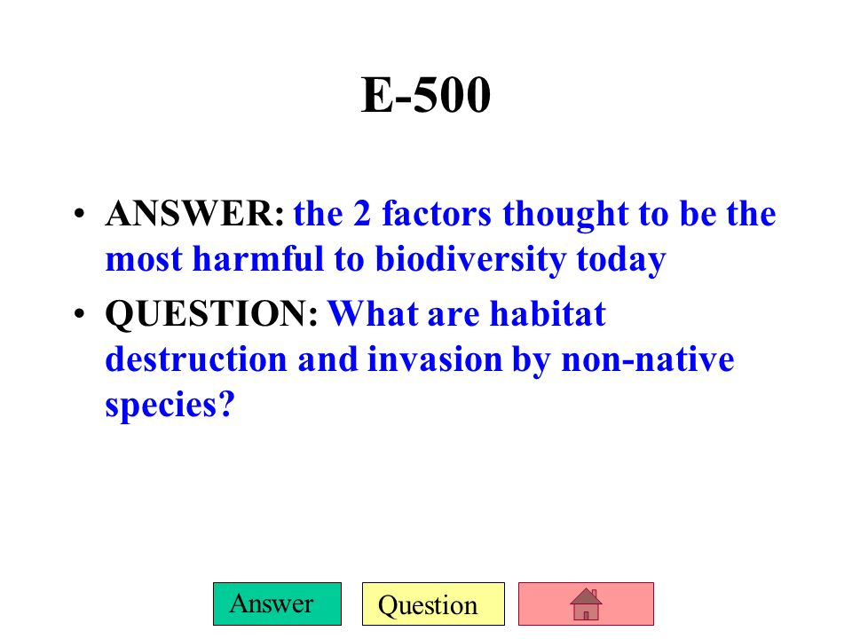 Question Answer E-400 ANSWER: 2 major provisions of the Endangered Species Act QUESTION: It designates plants and animals that are threatened and endangered, it protects the habitat of those designated plants and animals