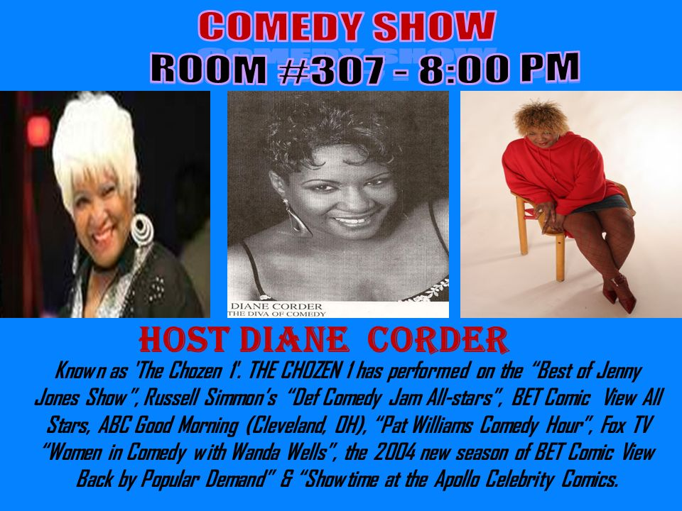 Host Diane Corder Known as The Chozen 1 .