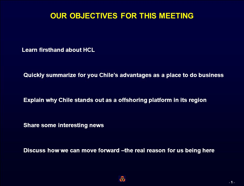 - 0 - Turning Chile Into The Nearshore Platform of Choice For Indian ITS Companies Presentation to January 15, 2007