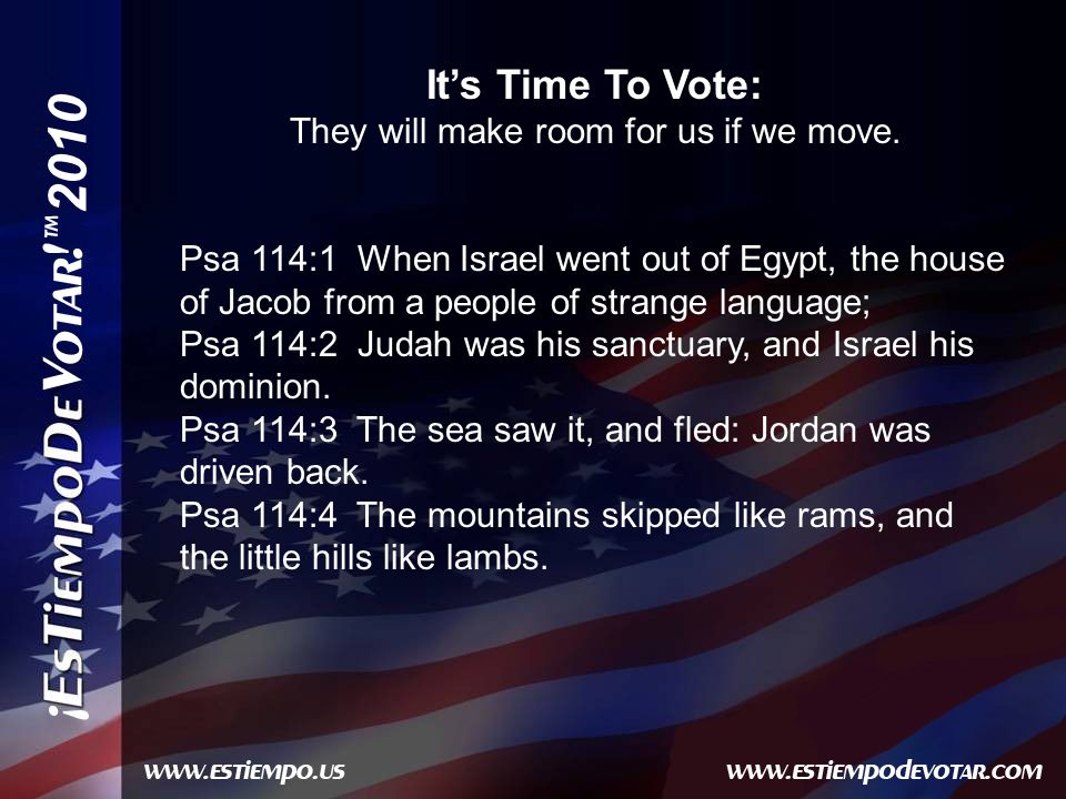 2010 Its Time To Vote: They will make room for us if we move.