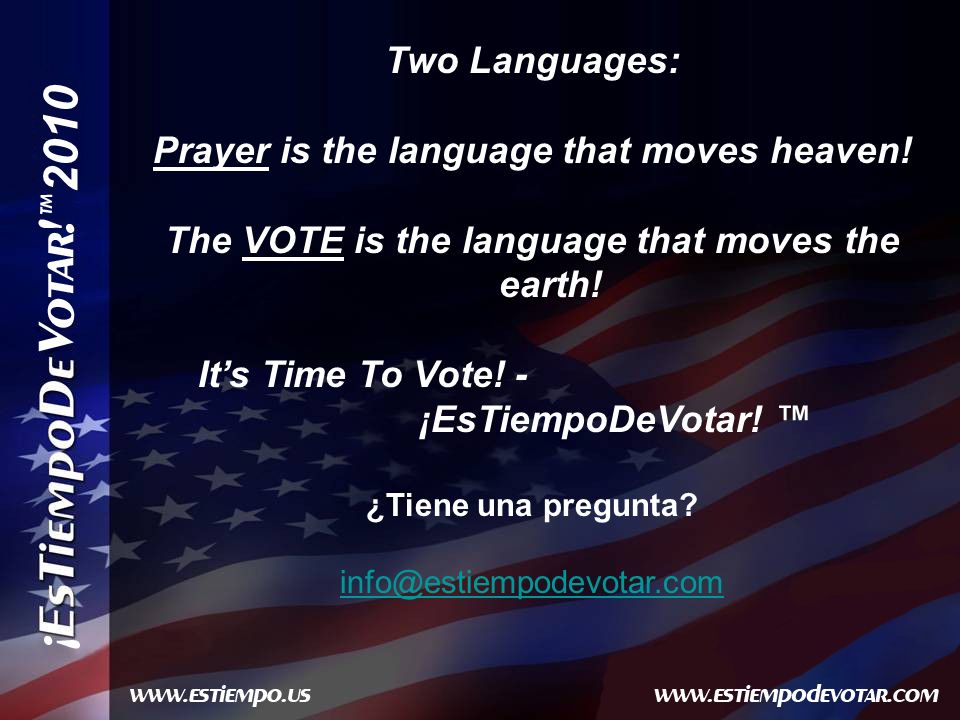 2010 Two Languages: Prayer is the language that moves heaven.